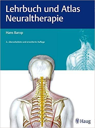Lehrbuch und Atlas der Neuraltherapie nach Huneke