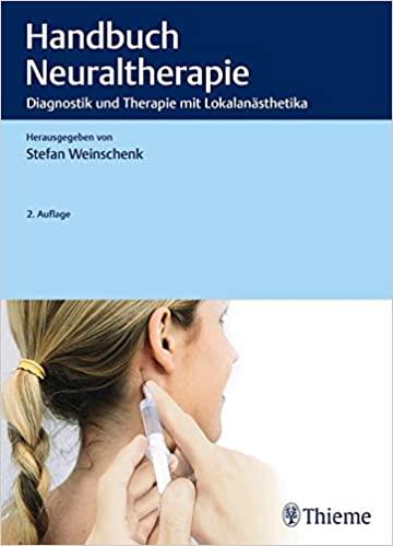 Handbuch Neuraltherapie: Therapie mit Lokalanästhetika